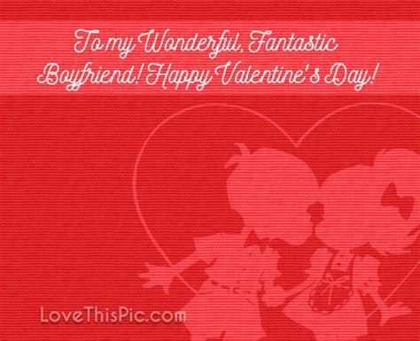 happy valentines day to boyfriend happy valentines day to my fantastic boyfriend pictures