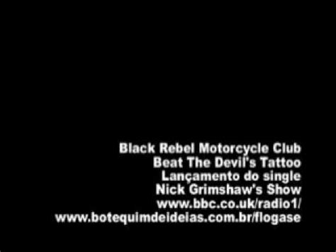 black rebel motorcycle club beat the devil s tattoo black rebel motorcycle club beat the s