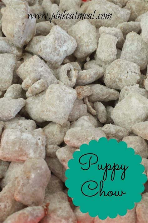 best puppy chow recipe best puppy chow recipe out there i ll never make the box recipe again pinpoint