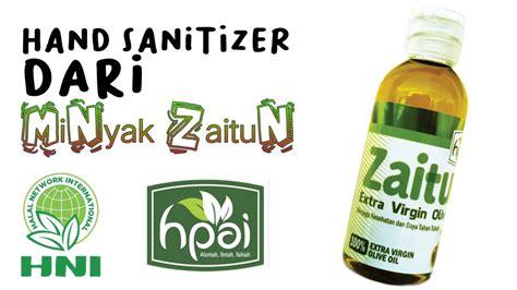 membuat hand sanitizer menggunakan produk hni hpai minyak zaitun youtube