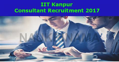 Iit Kanpur Mba Admission 2017 by Iit Kanpur Consultant 2017