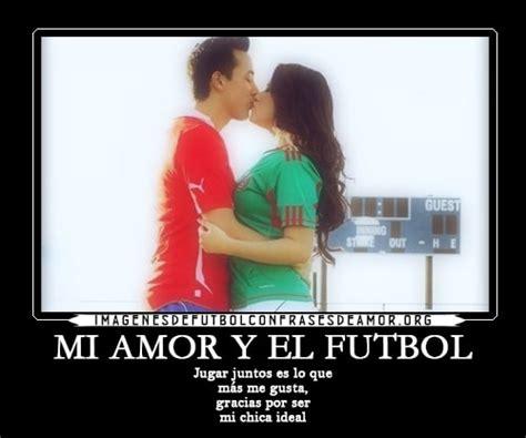 imagenes amor y futbol imagenes de amor y futbol con frases