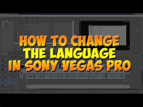 vegas pro tutorial in hindi how to change the language in sony vegas pro 13 voice
