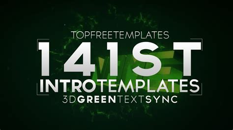 Free Intro Template 3d Green Text Sync 141 W Tutorial Youtube Top Free Templates