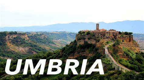 in umbria some best places in umbria italy