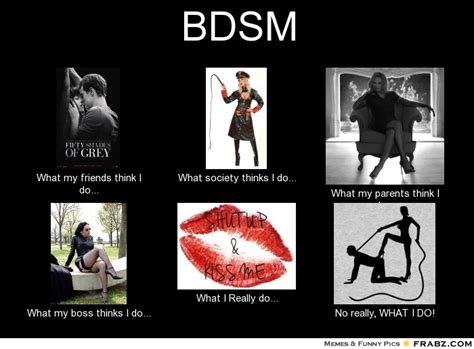 Bdsm Meme - bdsm meme generator what i do