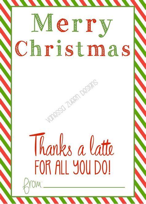 Print Starbucks Gift Card - merry christmas thanks a latte printable holds a starbucks gift card the perfect gift