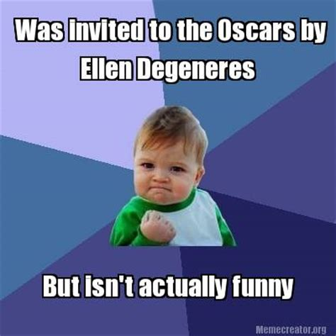 Ellen Meme - meme creator was invited to the oscars by ellen