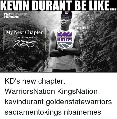 Kevin Durant Memes - 25 best memes about my next chapter my next chapter memes