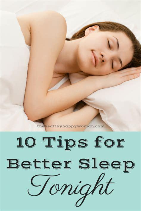better sleep 10 tips for better sleep tonight the healthy happy