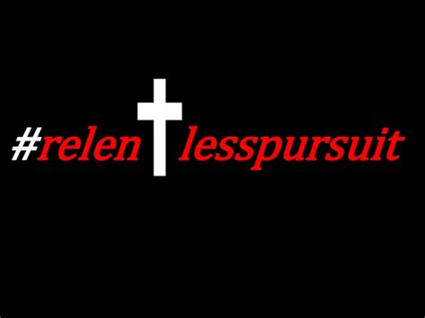 relentless pursuit a story of god s overwhelming grace books relentless pursuit of heaven do you the way