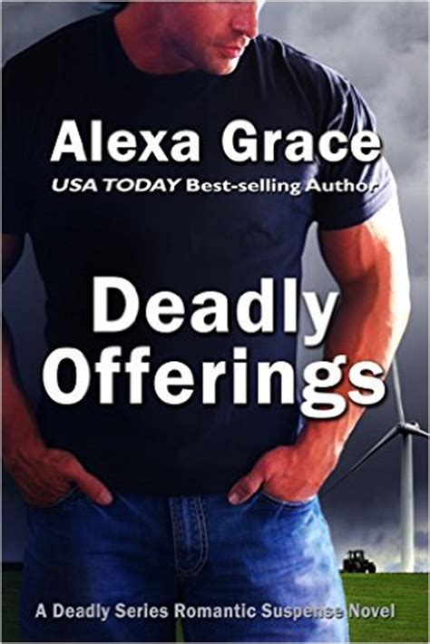 book giveaway for deadly trilogy complete series books 1 3 by ashley stoyanoff nov 04 dec 04 deadly offerings book one of the deadly series by alexa grace 187 ereaderlove
