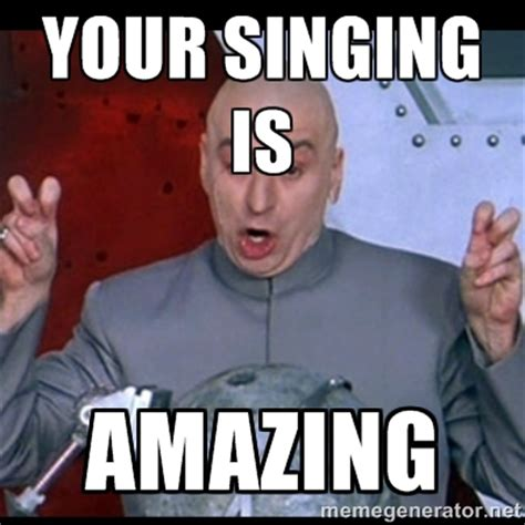 Horrible Memes - horrible singing memes image memes at relatably com