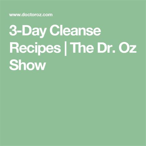 Dr Oz 3 Day Detox Cleanse Recipe by 3 Day Cleanse Recipes The Dr Oz Show Dr Oz Says