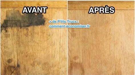Comment Enlever De La Cire Sur Un Meuble by Enlever Tache Sur Bois Huil 233 Id 233 E Int 233 Ressante Pour La