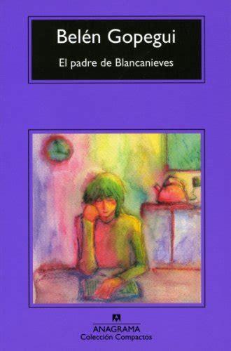 expiacin compactos spanish edition el padre de blancanieves coleccion compactos spanish edition 9788433973481 slugbooks