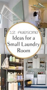 ideas for a small room 12 awesome ideas for a small laundry area how to build it