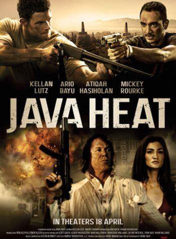 film hot versi indonesia film java heat rilis poster resmi versi indonesia