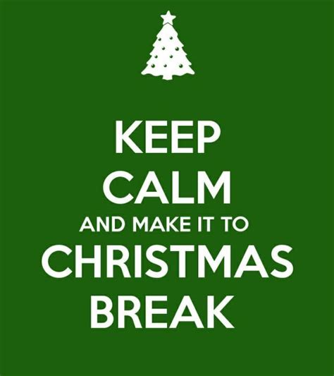 Christmas Break Meme - 7 ways to keep your students motivated until christmas