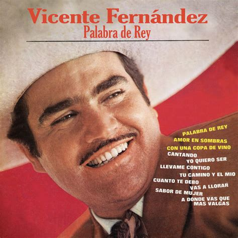 vicente fernandez album covers palabra de rey vicente fernandez download and listen