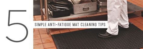 Mat Cleaning Service by Five Simple Anti Fatigue Mat Cleaning Tips