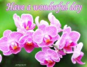 have a wonderful day daily pics greetings gifs