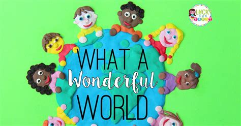 what a wonderful world what a wonderful world classroom activity