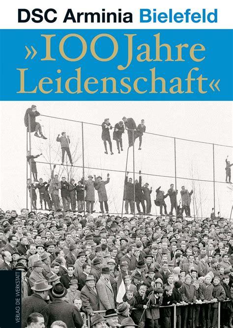 Die Werkstatt Verlag by Dsc Arminia Bielefeld Verlag Die Werkstatt