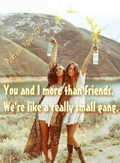 Hippie Best Friend Quotes best 25 hippie quotes ideas on hippie