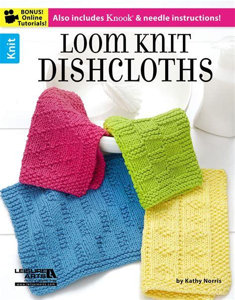 loom knitting books loom knit dishcloths