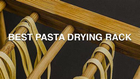 Best Pasta Drying Rack by Best Pasta Drying Rack 2016 Fabulouspasta