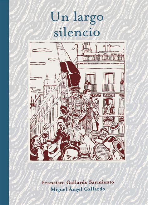libro un largo silencio un largo silencio astiberri ediciones