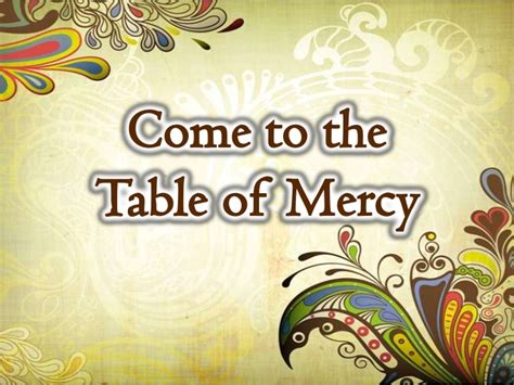 come to the table come to the table of mercy dvc version