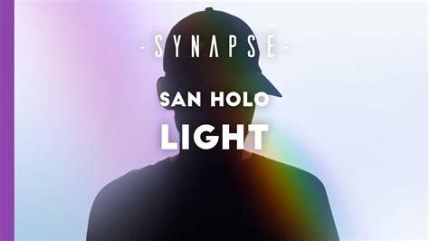 san holo you san holo light free youtube
