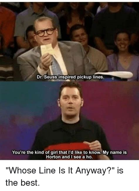 Whose Line Is It Anyway Meme - pickup lines memes mutually