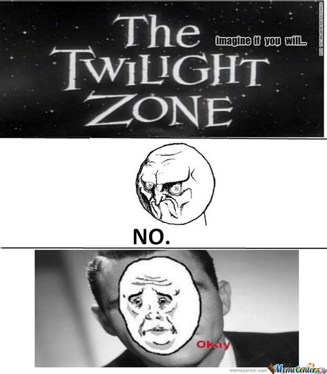 Meme Zone - the twilight zone by recyclebin meme center
