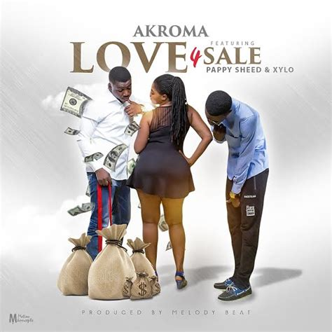 dj xylo mp3 download akroma love 4 sale feat pappy sheed x xylo