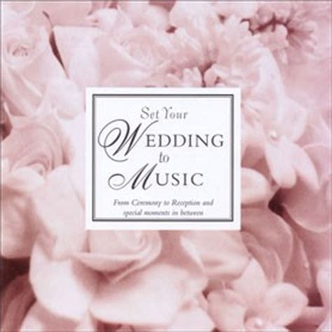 Wedding Songs Cd by Wedding Cd Or Mp3 Set Your Wedding To
