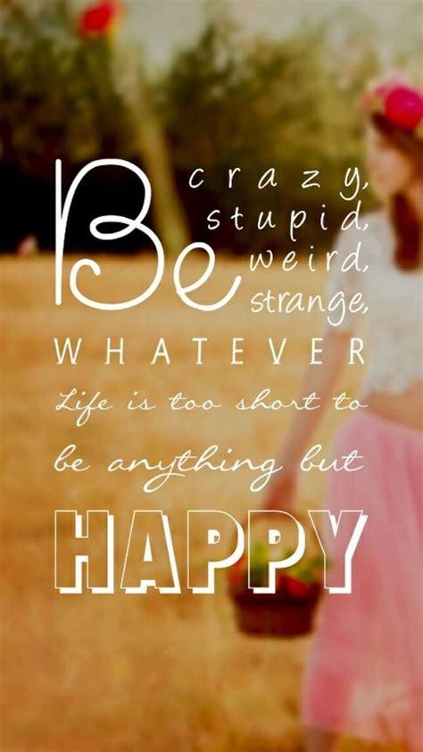 crazy stupid weird strange  life   short     happy pictures