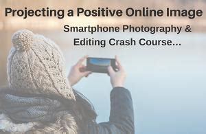 Projecting A Positive Online Image Smartphone