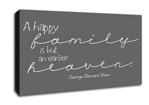 george bernard shaw a happy family grey text quotes wide