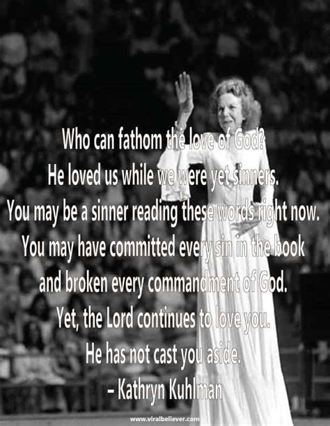 The Greatest Prayer Kathryn Kulman 10 marvelous kathryn kuhlman quotes historical photos lord and qoutes