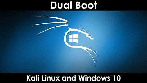 tutorial dual boot windows 10 dan kali linux dual boot kali linux 2016 2 and windows 10 clip60
