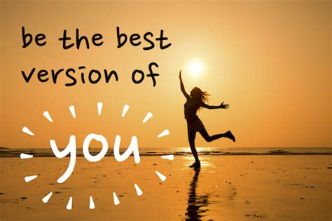 best of you how to be the best version of yourself 2empowerthyself