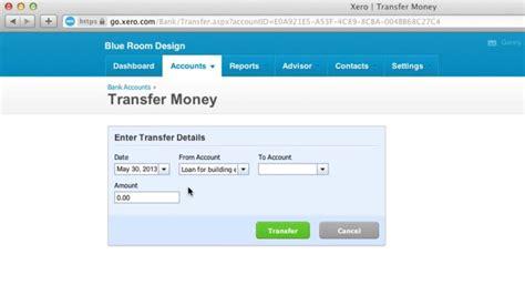 transferring funds between bank accounts transfer money between bank accounts in xero accounting