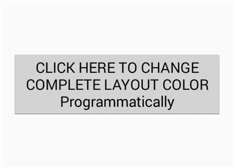 android change layout width programmatically set layout background color programmatically android
