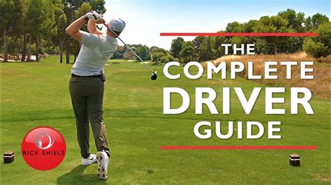 golf swing guide the complete driver golf swing guide rick shiels
