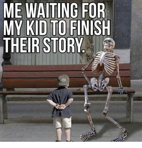 waiting   kid  finish  story meme  sizzle