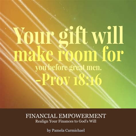 your gift will make room your gift will make room for you before great prov 18 16 living successliving success