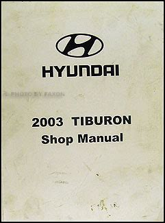 2003 hyundai tiburon electrical troubleshooting manual original 2003 hyundai tiburon electrical troubleshooting manual